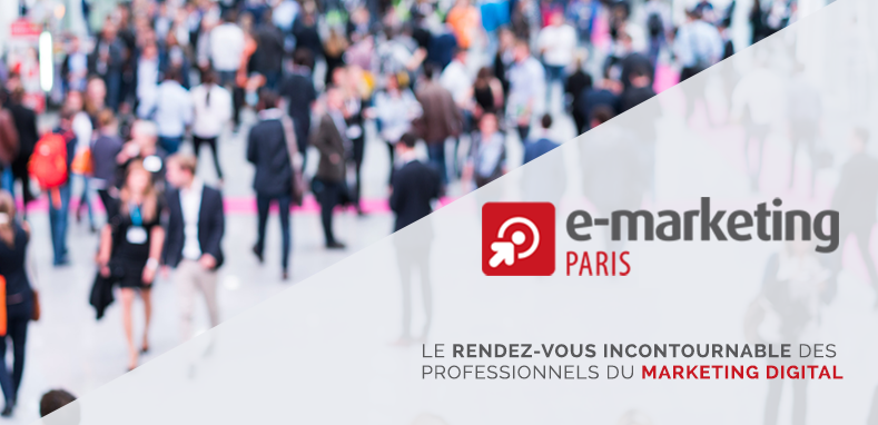 Evenement salon e marketing paris 2017 getquanty - Salon emarketing paris ...